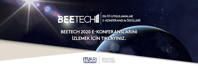BEETECH 2020 E-Konferanslarını İzlemek için Tıklayınız