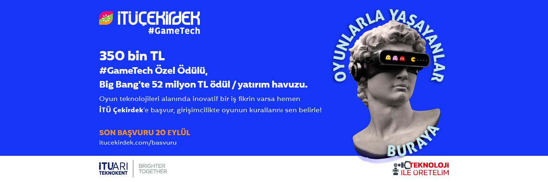 İTÜ ARI Teknokent ve Teknoloji ile Üretelim Platformu'ndan Oyun Teknolojileri Geliştiren Girişimlere Tam Destek