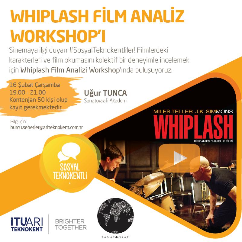 Whiplash Film Analiz Workshop'ı