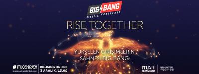 Yükselen Girişimlerin Sahnesi Big Bang için Geri Sayım Başladı