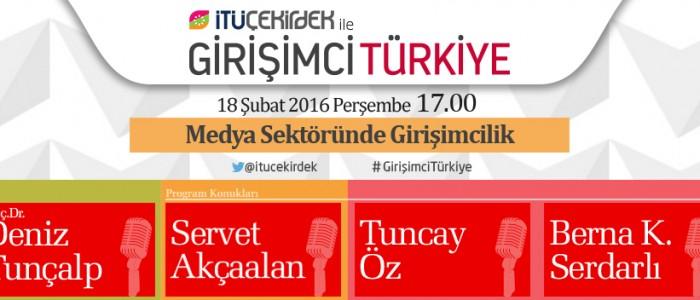 İTÜ Çekirdek ile Girişimci Türkiye 18 Şubat 2016