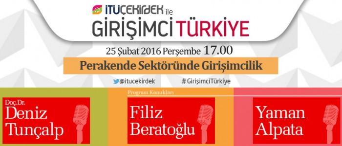 İTÜ Çekirdek ile Girişimci Türkiye 25 Şubat 2016