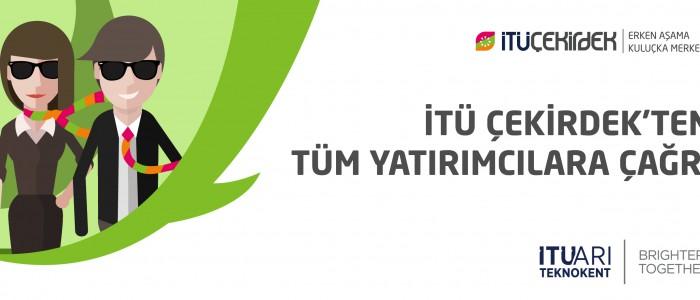 İTÜ ÇEKİRDEK'TEN TÜM YATIRIMCILARA ÇAĞRI!