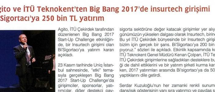 AGİTO VE İTÜ ARI TEKNOKENT'TEN  BIG BANG 2017'DE INSURTECH GİRİŞİMİ Bİ'SİGORTACI'YA 250 BİN TL YATIRIM