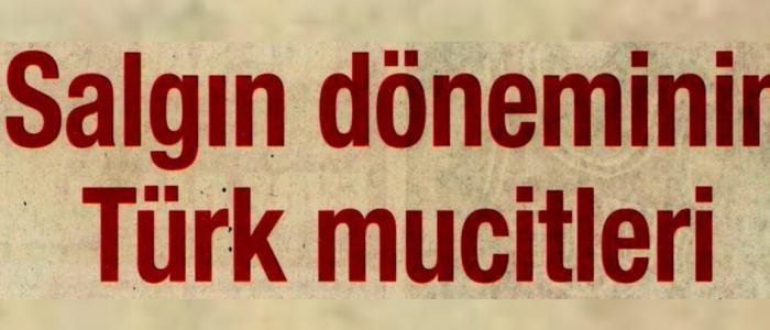 Salgın Döneminin Türk Mucitleri
